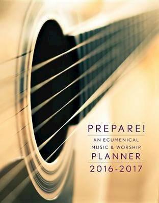 Prepare!: An Ecumenical Music & Worship Planner (Spiral bound)