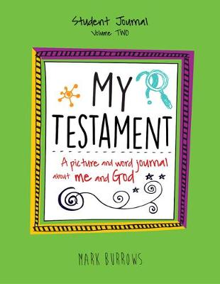 My Testament Student Journal Volume Two (Paperback)