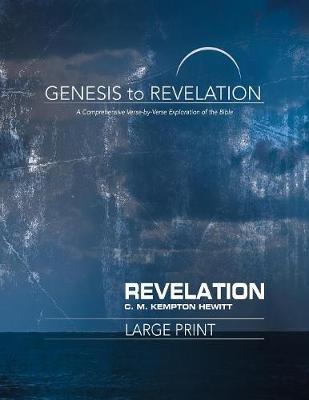 Genesis to Revelation: Revelation Participant Book [large Print]: A Comprehensive Verse-By-Verse Exploration of the Bible - Genesis to Revelation (Paperback)