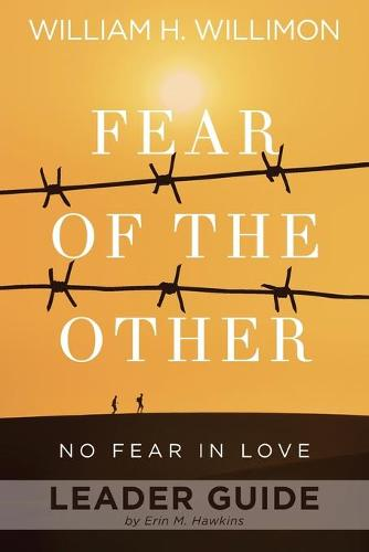 Fear of the Other Leader Guide: No Fear in Love (Paperback)