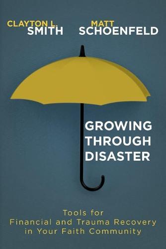 Growing Through Disaster (Paperback)