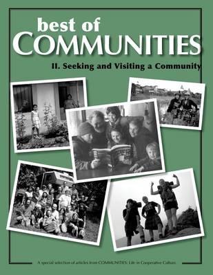 Best of Communities: II: Seeking and Visiting Community - Best of Communities II. (Paperback)