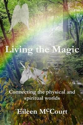 Living the Magic (Paperback)
