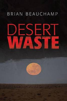 Desert Waste (Paperback)