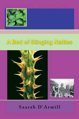 A Bed of Stinging Nettles (Paperback)