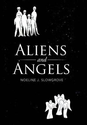 Aliens and Angels (Hardback)