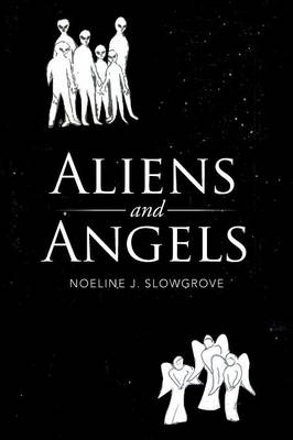 Aliens and Angels (Paperback)