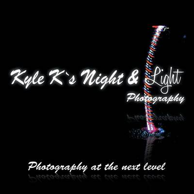 Kyle K's Night & Light Photography: Photography at the Next Level (Paperback)