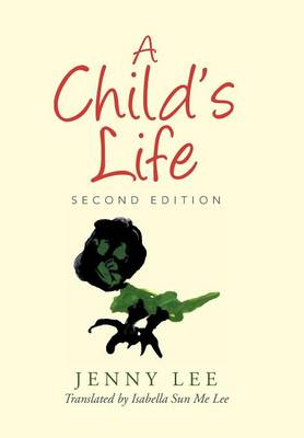 A Child's Life (Hardback)