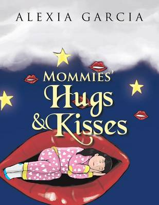 Mommies' Hugs & Kisses (Paperback)