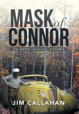 Mask of Connor: An Appalachian Enigma (Hardback)