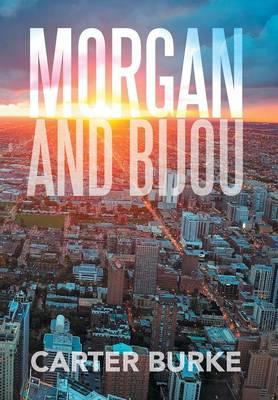 Morgan and Bijou (Hardback)