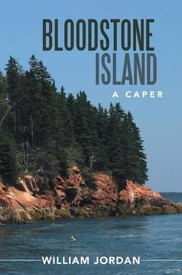 Bloodstone Island: A Caper (Paperback)