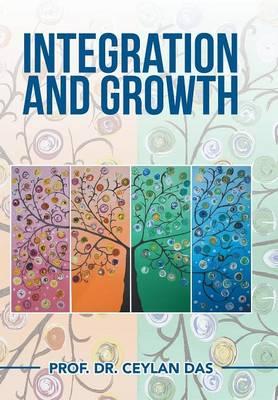 Integration and Growth (Hardback)