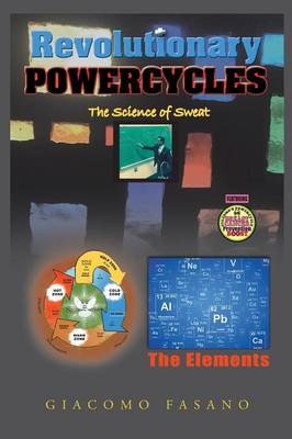 Revolutionary Powercycles: The Science of Sweat (Paperback)