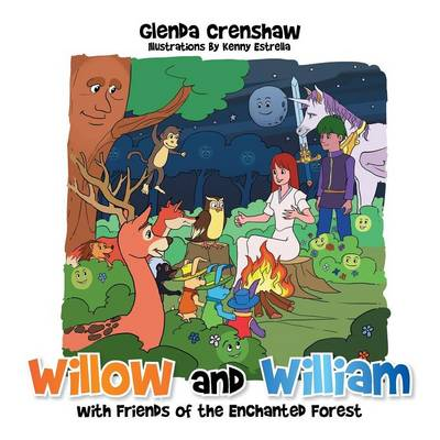 Willow and William with Friends of the Enchanted Forest (Paperback)
