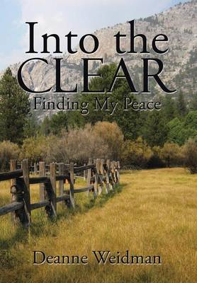 Into the Clear: Finding My Peace (Hardback)