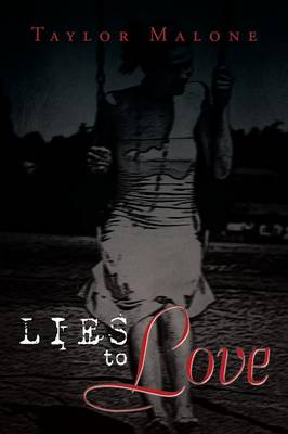 Lies to Love (Paperback)