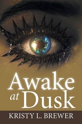 Awake at Dusk (Paperback)