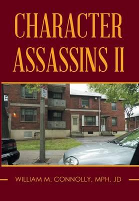 Character Assassins II (Hardback)