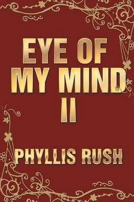 Eye of My Mind II (Paperback)