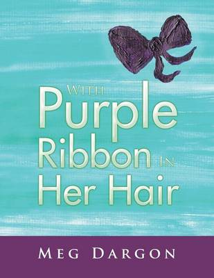 With Purple Ribbon in Her Hair (Paperback)