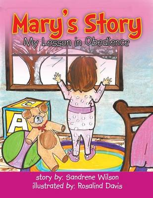 Mary's Story: My Lesson in Obedience (Paperback)