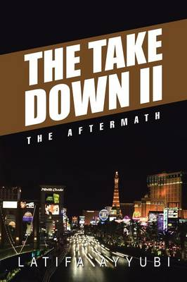 The Take Down II: The Aftermath (Paperback)