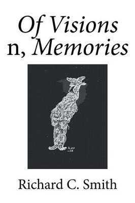 Of Visions N, Memories (Paperback)