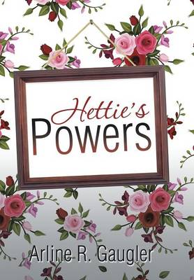 Hettie's Powers (Hardback)