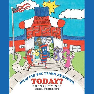 What Did You Learn at School Today? (Paperback)
