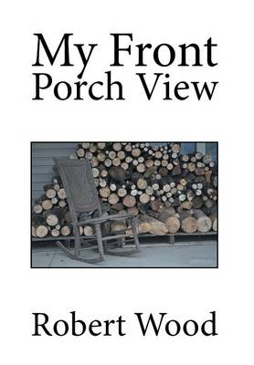 My Front Porch View (Hardback)