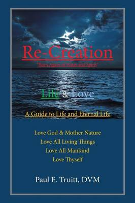 Re-Creation: Born Again of Water and Spirit (Paperback)