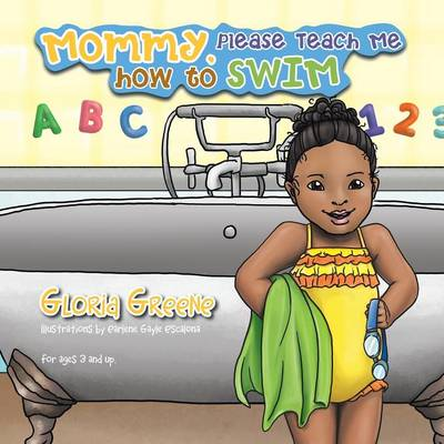 Mommy, Please Teach Me How to Swim (Paperback)