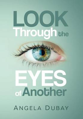 Look Through the Eyes of Another (Hardback)