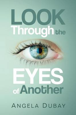 Look Through the Eyes of Another (Paperback)