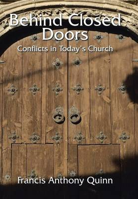 Behind Closed Doors: Conflicts in Today's Church (Hardback)