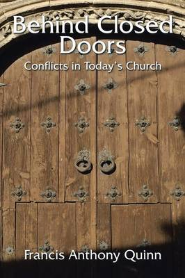 Behind Closed Doors: Conflicts in Today's Church (Paperback)