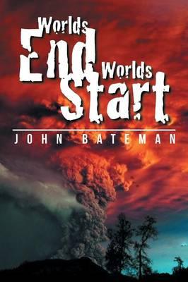 Worlds End Worlds Start (Paperback)