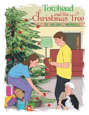 Towhead and the Christmas Tree (Paperback)