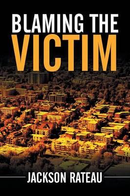 Blaming the Victim (Paperback)