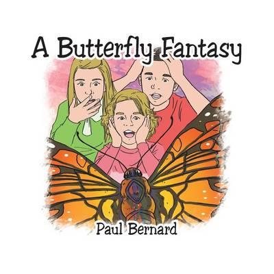 A Butterfly Fantasy (Paperback)