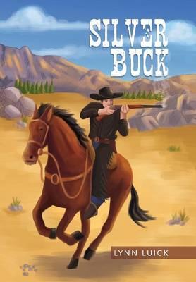 Silver Buck (Hardback)