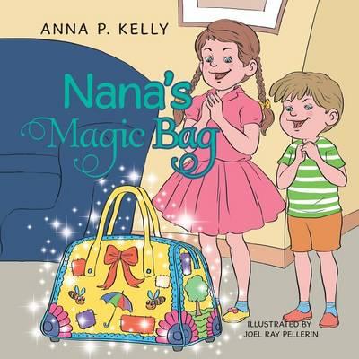 Nana's Magic Bag (Paperback)