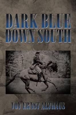 Dark Blue Down South (Paperback)