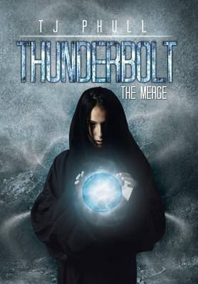 Thunderbolt: The Merge (Hardback)
