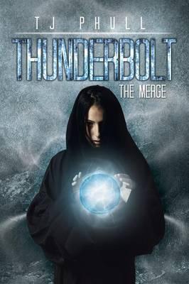 Thunderbolt: The Merge (Paperback)