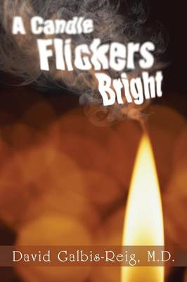 A Candle Flickers Bright (Paperback)