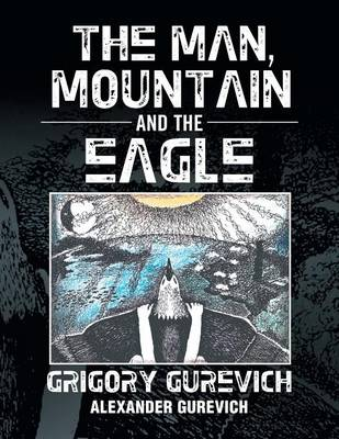 The Man, Mountain and the Eagle (Paperback)