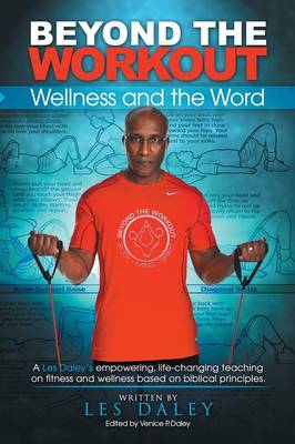Beyond the Workout: Wellness and the Word (Paperback)